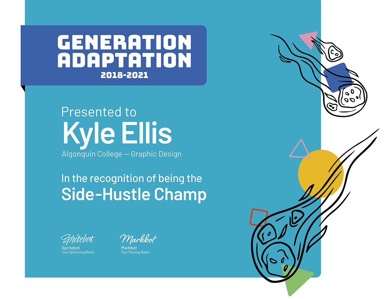 This is the card for the Side-Hustle Champ Award.