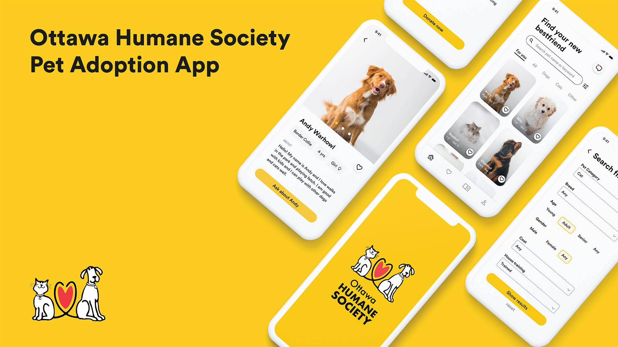 This mobile redesign for Ottawa Humane Society's app is created to help increase the number of adoptions by connecting adopters with the perfect pet that will fit their lifestyle and personality.